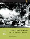 Cultural Landscape Report for the Mansion Grounds: Marsh-Billings-Rockefeller National Historical Park: Volume I: Site History Cover Image