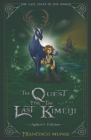 The Quest for the Last Kimeiji: The Last Tales of the Kimeiji (Book 1) -Author's Edition- Cover Image