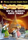 Geronimo Stilton Graphic Novels #11: We'll Always Have Paris Cover Image