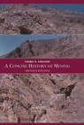 A Concise History of Mining Cover Image