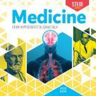 Medicine: From Hippocrates to Jonas Salk Cover Image