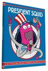President Squid Cover Image