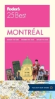 Fodor's Montreal 25 Best (Full-Color Travel Guide #8) Cover Image