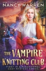 The Vampire Knitting Club: First in a Paranormal Cozy Mystery Series Cover Image