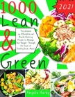 The Ultimate Lean and Green Cookbook: 345 Affordable and Mouth-Watering Recipes to Manage Your Hunger, Through the Power of