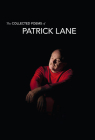 The Collected Poems of Patrick Lane Cover Image