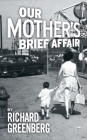 Our Mother's Brief Affair Cover Image
