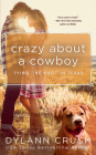 Crazy About a Cowboy (Tying the Knot in Texas #3) Cover Image
