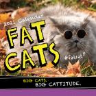 2021 Fat Cats Wall Calendar: Big Cats. Big Cattitude. Cover Image