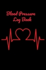 Blood Pressure Log Book: Small 6x9