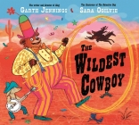 The Wildest Cowboy Cover Image