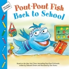 Pout-Pout Fish: Back to School (A Pout-Pout Fish Paperback Adventure) Cover Image