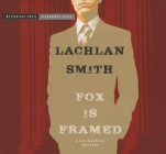 Fox Is Framed: A Leo Maxwell Mystery Cover Image