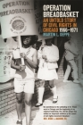 Operation Breadbasket: An Untold Story of Civil Rights in Chicago, 1966-1971 Cover Image