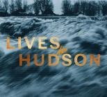 Lives of the Hudson Cover Image