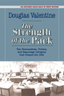 The Strength of the Pack: The Personalities, Politics, and Espionage Intrigues that Shaped the DEA Cover Image