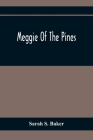 Meggie Of The Pines Cover Image