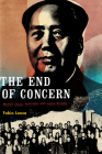 The End of Concern: Maoist China, Activism, and Asian Studies Cover Image