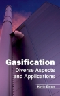 Gasification: Diverse Aspects and Applications Cover Image