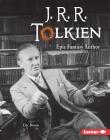 J. R. R. Tolkien: Epic Fantasy Author (Gateway Biographies) Cover Image