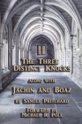 The Three Distinct Knocks: along with Jachin and Boaz Cover Image