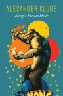 Kong's Finest Hour: A Chronicle of Connections (The German List) Cover Image