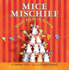 Mice Mischief: Math Facts in Action Cover Image