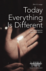 Today Everything is Different: An Adventure in Prayer and Action (Word & World #9) Cover Image