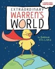 Extraordinary Warren's World: Extraordinary Warren; Extraordinary Warren Saves the Day Cover Image