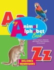 My Animal Alphabet Book: And a Note to Parents Who Want Their Children to Succeed Cover Image