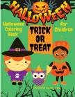Halloween Coloring Book for Children - Spooky Coloring Book for Kids Halloween Figures, Witches and Ghouls Coloring Pages for Kids to Color, Hours Of Cover Image