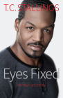 Eyes Fixed: My True Life Story Cover Image