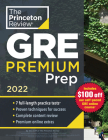 Princeton Review GRE Premium Prep, 2022: 6 Practice Tests + Review & Techniques + Online Tools (Graduate School Test Preparation) Cover Image