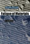 Fatigue of Materials (Cambridge Solid State Science) Cover Image
