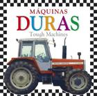 Maquinas Duras / Tough Machines Cover Image