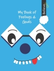 Can I Learn With My Book Of Feelings And Goals? Yes, I Can! Cover Image