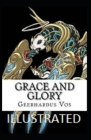 Grace and Glory Illustrated Cover Image