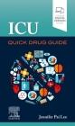 ICU Quick Drug Guide Cover Image