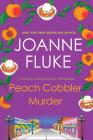 Peach Cobbler Murder (A Hannah Swensen Mystery #7) Cover Image