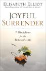Joyful Surrender: 7 Disciplines for the Believer's Life Cover Image
