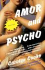 Amor and Psycho (Vintage Contemporaries) Cover Image