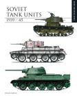Soviet Tank Units 1939-45 Cover Image