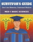 Survivors Guide to Med-1 Basic Sciences Cover Image