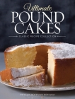 Ultimate Pound Cakes: Classic Recipe Collection Cover Image