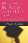 PASS THE INTERVIEW and GET THE JOB: CV - Application Letter - Interview Tips - Induction Process Cover Image