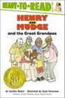 Henry and Mudge and the Great Grandpas: Ready-to-Read Level 2 (Henry & Mudge) Cover Image