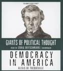 Democracy in America (Giants of Political Thought) Cover Image