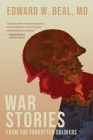 War Stories From the Forgotten Soldiers Cover Image