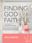 Finding God Faithful - Teen Girls' Bible Study Book: A Study on the Life of Joseph Cover Image