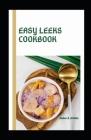 Easy Leeks Cookbook Cover Image